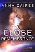 Close Remembrance - Anna Zaires - E-Book
