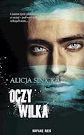 Oczy wilka - Alicja Sinicka - ebook