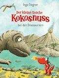 Der kleine Drache Kokosnuss bei den Dinosauriern - Ingo Siegner - E-Book