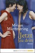 Jetzt zu dritt - Mirjam Müntefering - E-Book