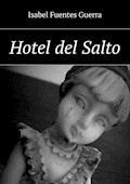 Hotel del Salto - Isabel Guerra - ebook