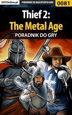 """Thief 2: The Metal Age - poradnik do gry - Piotr """"Zodiac"""" Szczerbowski - ebook"""