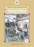 """Skarb kafryjskich władców. II część cyklu """"Niebezpieczne Przygody Trzech Francuzów w Krainie Diamentów - Louis-Henri Boussenard - ebook"""