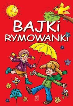 Bajki rymowanki - Opracowanie zbiorowe - ebook