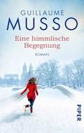 Eine himmlische Begegnung - Guillaume Musso - E-Book