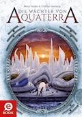 Die Wächter von Aquaterra - Bernd Perplies - E-Book