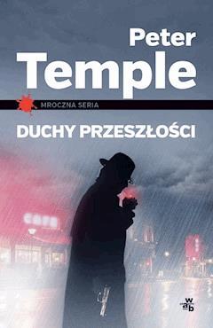 Duchy przeszłości - Peter Temple - ebook