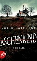 Aschenkind - Sofie Rathjens - E-Book