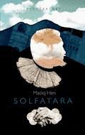 Solfatara - Maciej Hen - ebook