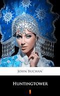 Huntingtower - John Buchan - ebook