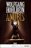 Anubis - Wolfgang Hohlbein - E-Book