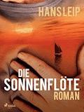 Die Sonnenflöte - Hans Leip - E-Book