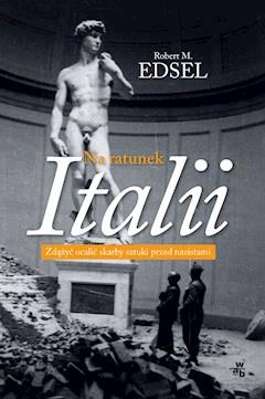 Na ratunek Italii - Robert M. Edsel - ebook