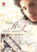 Von A bis Z - Marie Sexton - E-Book