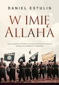 W imię Allaha - Daniel Estulin - ebook