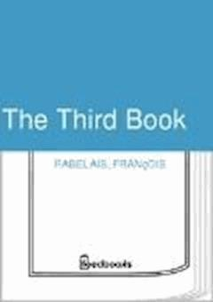 The Third Book - François Rabelais - ebook