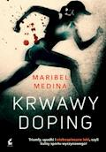 Krwawy doping - Maribel Medina - ebook
