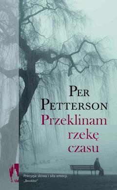 Przeklinam rzekę czasu - Per Petterson - ebook
