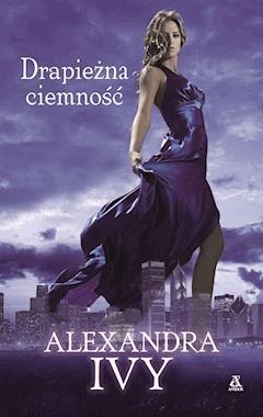 Drapieżna ciemność - Alexandra Ivy - ebook