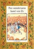 Das wundersame Land von Oz - Die Oz-Bücher Band 2 - L. Frank Baum - E-Book