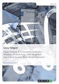 Open Source E-Commerce-Leitfaden. Analyse, Evaluierung und Vergleich von Open Source Web-Shop-Systemen - Leroy Füllgraf - E-Book