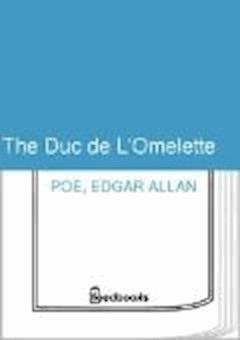 The Duc de L'Omelette - Edgar Allan Poe - ebook