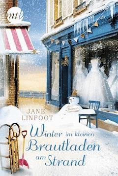Winter im kleinen Brautladen am Strand - Jane Linfoot - E-Book