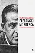 Elegancki morderca - Cezary Łazarewicz - ebook