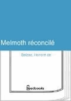 Melmoth réconcilé - Honoré de  Balzac - ebook