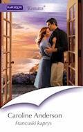 Francuski kaprys - Caroline Anderson - ebook