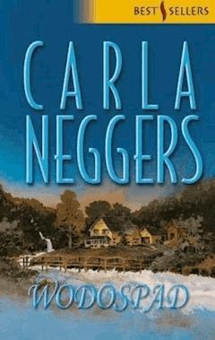 Wodospad - Carla Neggers - ebook
