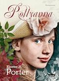 Pollyanna. Seria Romantyczna - Eleanor H. Porter - ebook