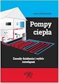 Pompy ciepła – zasady działania i wybór rozwiązań - Janusz Strzyżewski - ebook