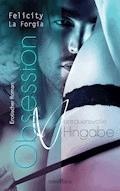 Obsession: Vertrauensvolle Hingabe - Felicity La Forgia - E-Book