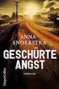 Geschürte Angst - Anna Snoekstra - E-Book