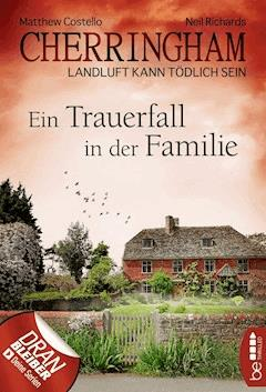 Cherringham - Ein Trauerfall in der Familie - Neil Richards - E-Book