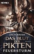Das Blut der Pikten - Feuersturm - Bastian Zach - E-Book