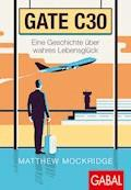 Gate C30 - Matthew Mockridge - E-Book