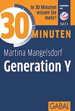 30 Minuten Generation Y - Martina Mangelsdorf - E-Book + Hörbüch
