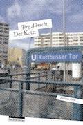 Der Kotti - Jörg Albrecht - E-Book