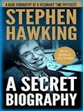 Stephen Hawking: A Secret Biography: A Rare, Concise Biography of a Visionary Physicist - Ronald Fraiser - E-Book