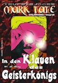 TEUFELSJÄGER 021: In den Klauen des Geisterkönigs - W. A. Hary - E-Book