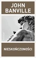 Nieskończoności - John Banville - ebook