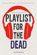 Playlist for the dead - Michelle Falkoff - E-Book