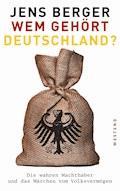 Wem gehört Deutschland? - Jens Berger - E-Book
