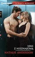 Seks z nieznajomą - Natalie Anderson - ebook