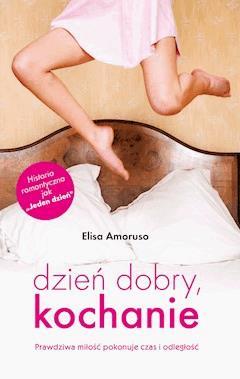 Dzień dobry, kochanie - Elisa Amoruso - ebook