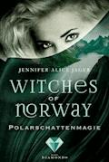 Witches of Norway 2: Polarschattenmagie - Jennifer Alice Jager - E-Book