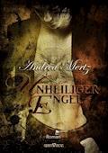 Unheiliger Engel - Andrea Mertz - E-Book