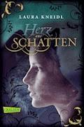 Herz aus Schatten - Laura Kneidl - E-Book
